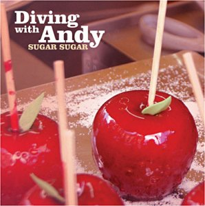 Diving With Andy - Sugar Sugar